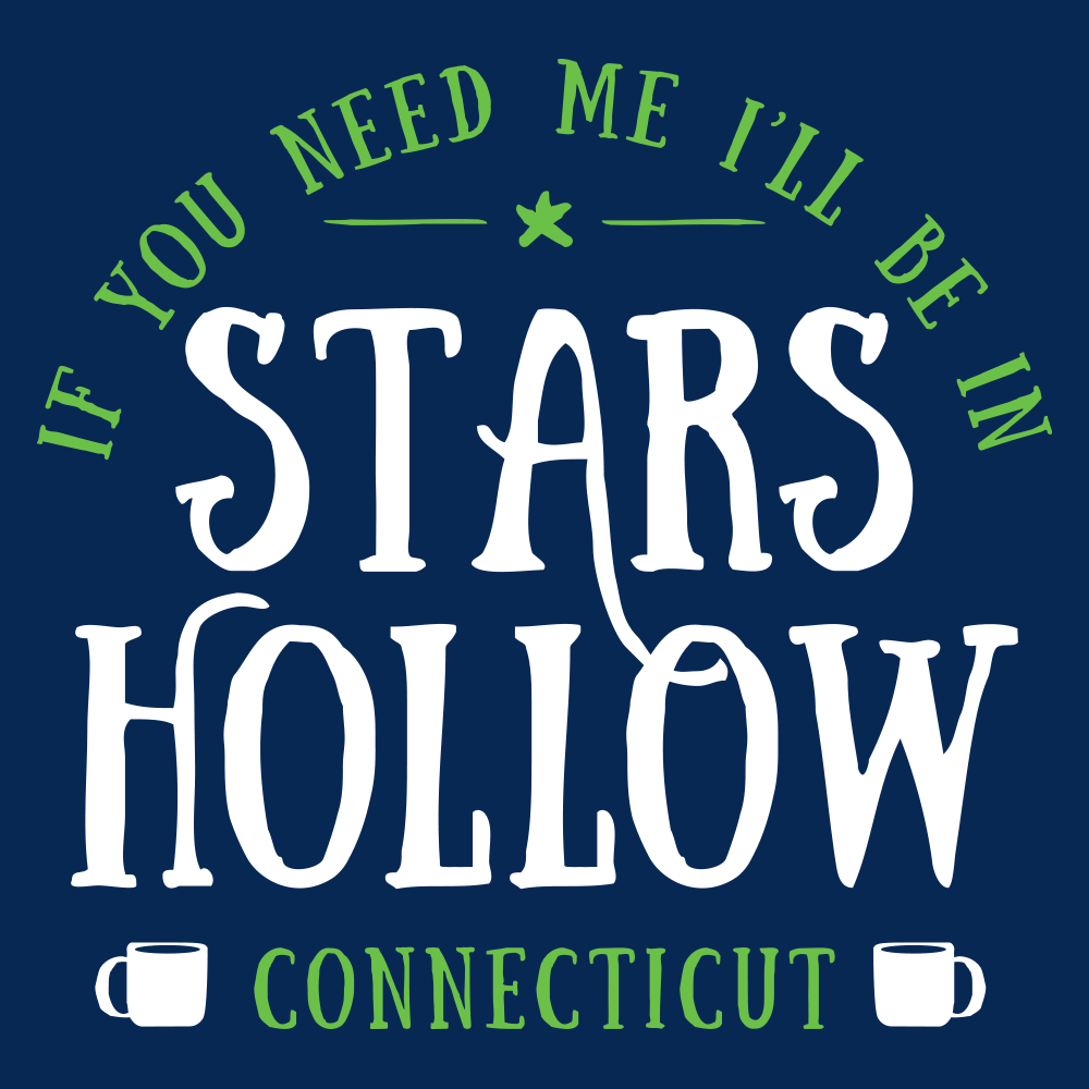 71c0d888 Gilmore Girls I'll Be in Stars Hollow T-Shirt - PopCult Wear