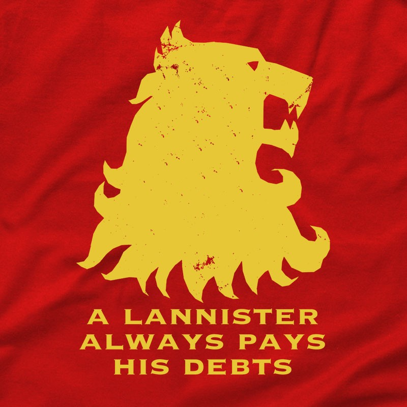A Lannister Always Pays His Debts GOT T Shirt