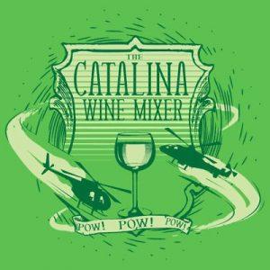 Catalina Wine Mixer Pow Pow Pow T Shirt