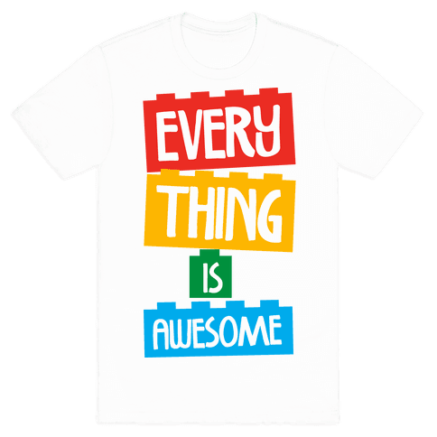 Everything Is Awesome Lego Movie T Shirt