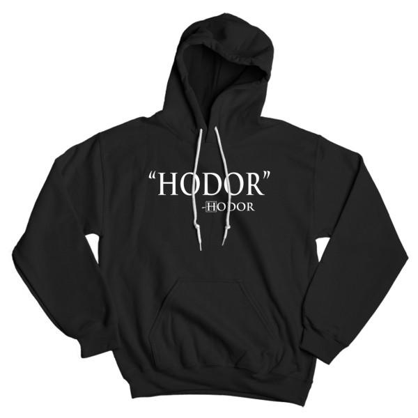Hodor by Hodor Quote Game of Thrones Hoodie