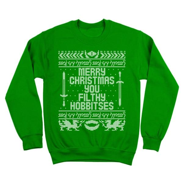 Merry Christmas You Filthy Hobbitses LOTR Sweatshirt