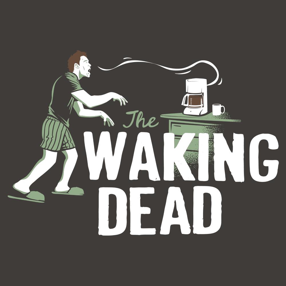 The Walking Dead The Waking Dead