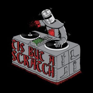 Tis but a Scratch Monty Python T Shirt
