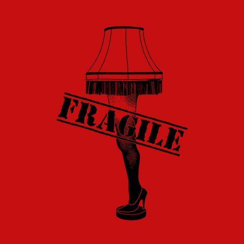 A Christmas Story Fragile T Shirt