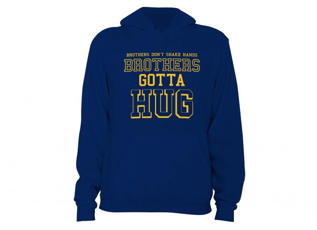 Brothers Gotta Hug Tommy Boy Hoodie