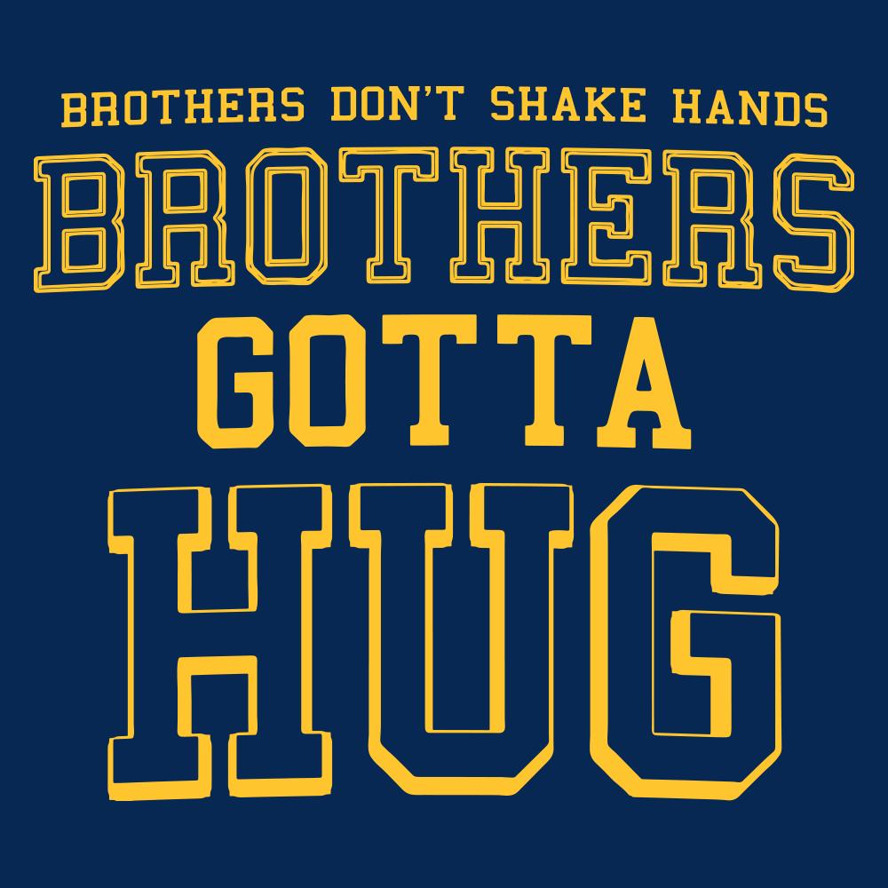 Brothers Gotta Hug Tommy Boy T Shirt