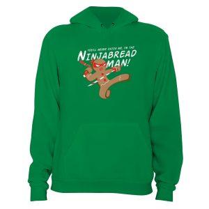 Im the Ninjabread Man Hoodie