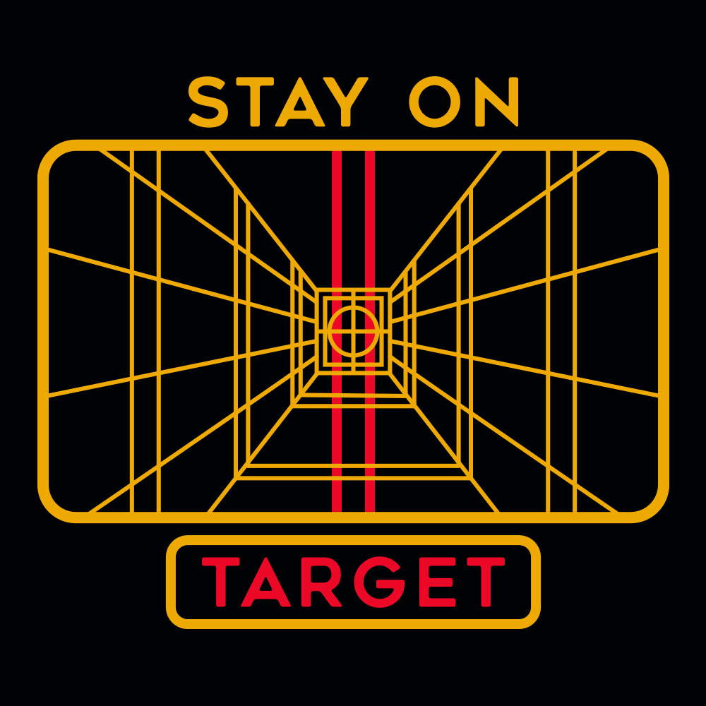 68c535be69ee Stay on Target - Star Wars - T-Shirt - PopCult Wear