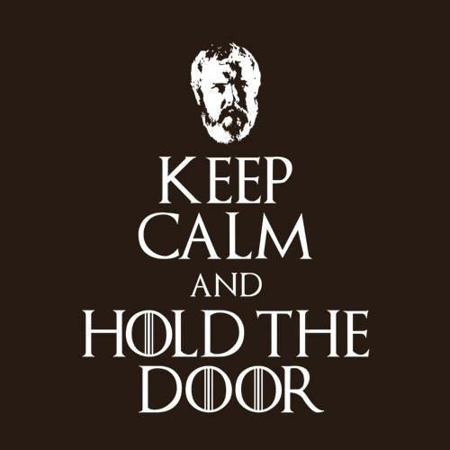 Game of Thrones Keep Calm And Hold The Door T Shirt
