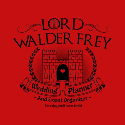 Game of Thrones Lord Walder Frey Wedding Planner T Shirt